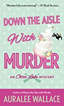 Down the Aisle with Murder: An Otter Lake Mystery