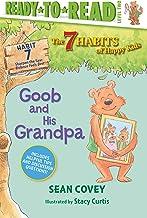 Goob and His Grandpa: Habit 7 (Ready-to-Read Level 2) (The 7 Habits of Happy Kids)