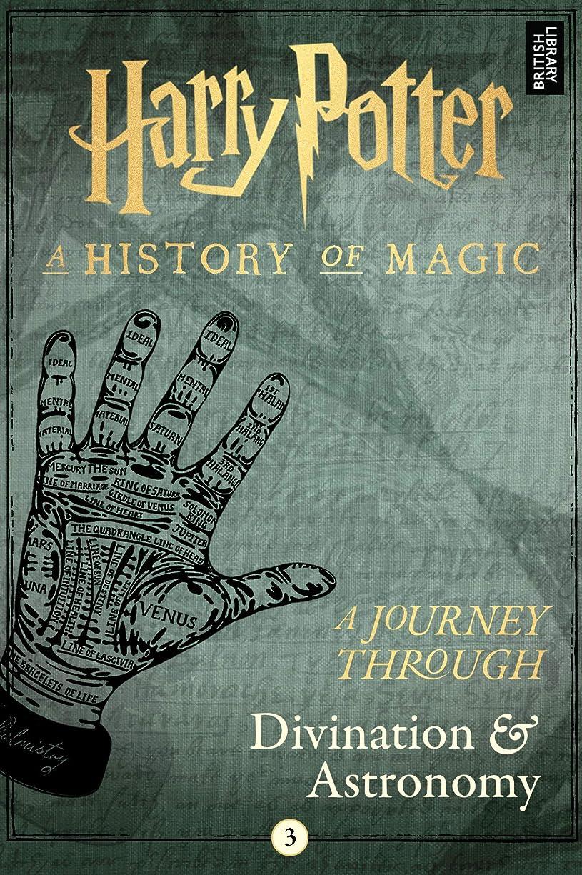 トライアスリート悪意多様なA Journey Through Divination and Astronomy (A Journey Through… Book 3) (English Edition)