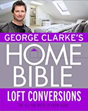 George Clarke's Home Bible: Bedrooms and Loft Conversions (English Edition)