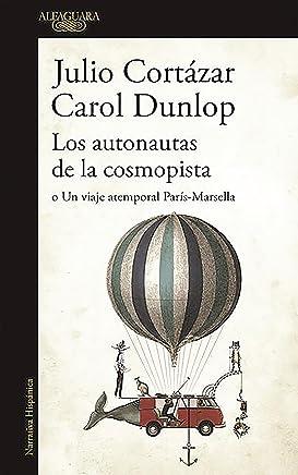 Los autonautas de la cosmopista / The Autonauts of the Cosmoroute: o un viaje atemporal París-Marsella