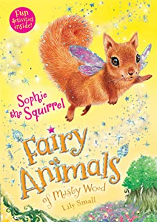 Sophie the Squirrel: Fairy Animals of Misty Wood