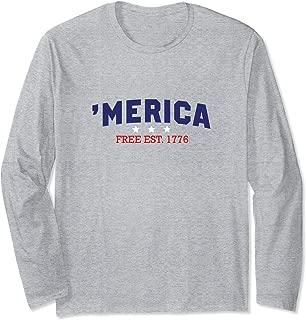 'Merica Free Est. 1776 Funny Patrioti Long Sleeve T-Shirt