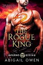 The Rogue King (Inferno Rising Book 1)