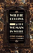 The Woman in White (Flame Tree Collectable Crime Classics)