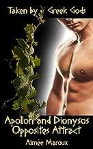 Taken by Greek Gods: Apollo and Dionysus - Opposites Attract (M/M Dark Romance)