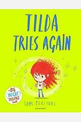 Tilda Tries Again: A Big Bright Feelings Book Kindle Edition