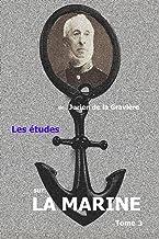 Les études sur la marine: tome 3 (French Edition)