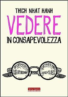 Vedere in consapevolezza (Italian Edition)