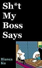 Sh*t My Boss Says