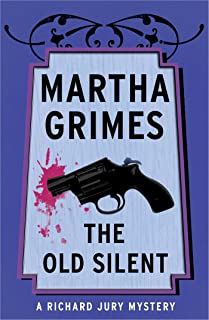The Old Silent (Richard Jury Mysteries Book 10)