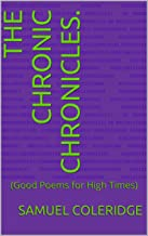 The Chronic Chronicles.: (Good Poems for High Times)