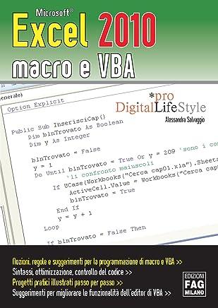 Microsoft Excel 2010 macro e VBA (Agli estremi dellOccidente)