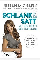Schlank & satt mit der Kraft der Hormone: Einfach abnehmen in drei Schritten (German Edition) Kindle Edition