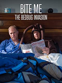 Bite Me - The Bed Bug Invasion