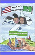Kenn and Kay's World Adventures- Moving to Saudi Arabia: Moving to Saudi Arabia