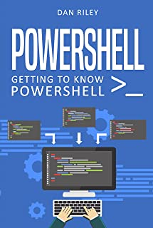 PowerShell: Getting To Know PowerShell