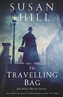 The Travelling Bag: And Other Ghostly Stories