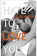 Hate to Love You Kindle Edition