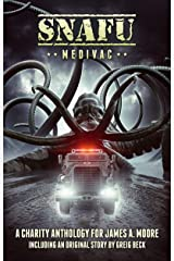 SNAFU: Medivac: A Charity Anthology of Military Horror Kindle Edition
