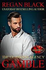 Gamble: Brotherhood Protectors World (The Guardian Agency) Kindle Edition