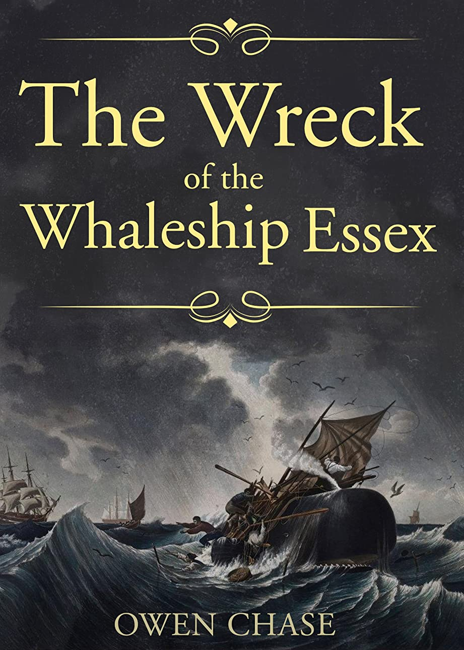 暗殺するフロント一回The Wreck of the Whaleship Essex (English Edition)