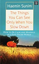 The Things You Can See Only When You Slow Down (Center Point Platinum Nonfiction)