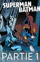 Superman/Batman - Tome 1 - Partie 1 (French Edition)