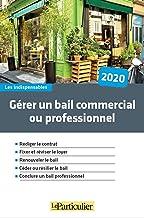 Livres Gérer un bail commercial ou professionnel PDF