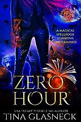 Zero Hour: A Vampire Urban Fantasy (Order of the Dragon: Wolf's Den) Kindle Edition