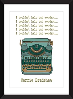 Carrie Bradshaw I Couldn't Help But Wonder - Unframed Print/Sin marco