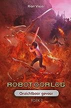 Robotoorlog – Boek 2: Onzichtbaar gevaar