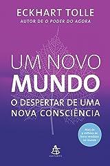 Um novo mundo: O despertar de uma nova consciência (Portuguese Edition) Kindle Edition