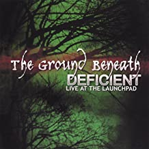 Deficient: Live At the Launchpad