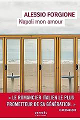 Napoli mon amour (French Edition) Formato Kindle