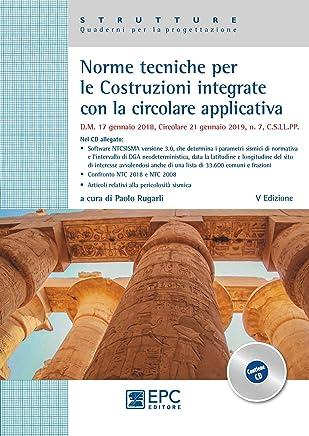 Norme tecniche per le costruzioni integrate con la circolare applicativa. Con CD-ROM