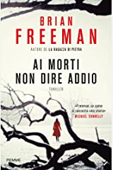 Ai morti non dire addio (I thriller con Jonathan Stride) Formato Kindle