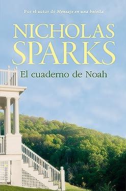 El cuaderno de Noah (Rocabolsillo Bestseller) (Spanish Edition)