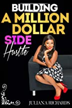 Building a Million Dollar Side Hustle