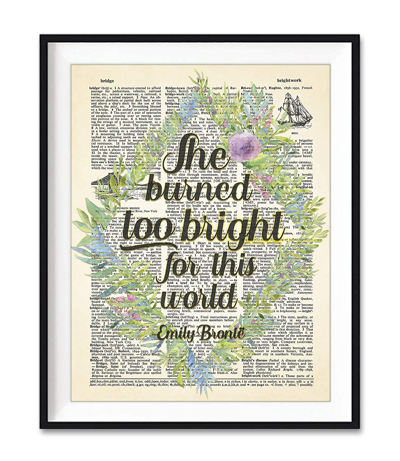 Emily Bronte Literary Quote Popularity She Burned Bright Worl Dealing full price reduction for this Too