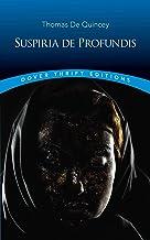 Suspiria de Profundis (Dover Thrift Editions) (English Edition)