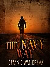 The Navy Way: Classic War Drama