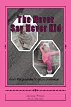 The Never Say Never Kid