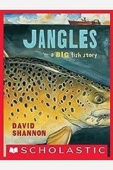 Jangles: A Big Fish Story Kindle Edition