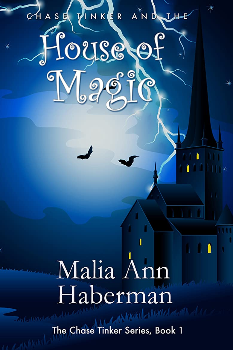 任意驚きリフレッシュChase Tinker and the HOUSE OF MAGIC (The Chase Tinker Series, Book 1) (English Edition)