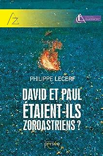 David et Paul étaient-ils zoroastriens ?