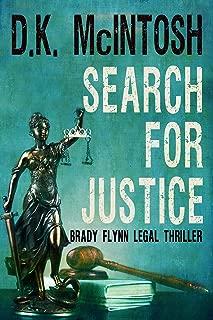 Search For Justice: A Brady Flynn Novel: Brady Flynn Legal Thriller Series Book 3