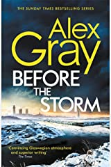 Before the Storm: The thrilling new instalment of the Sunday Times bestselling series (DSI William Lorimer Book 18) Kindle Edition
