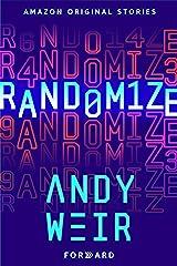 Randomize (Forward collection) Kindle Edition