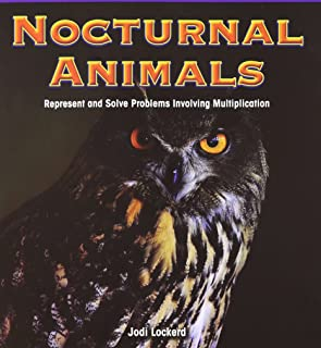 Nocturnal Animals: Represent and Solve Problems Involving Multiplication (Math Masters: Operations and Algebraic Thinking)